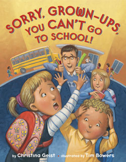 Book Cover- Sorry Grown Ups You Can't Go to School