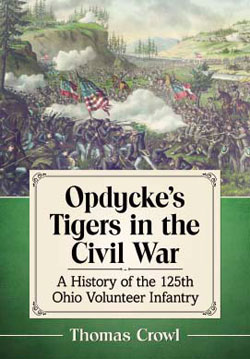 book cover Opdycke's Tigers in the Civil War